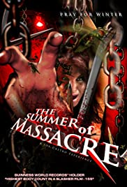 The Summer of Massacre (2012) Poster - Movie Forum, Cast, Reviews