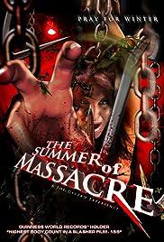 The Summer of Massacre(2012) Poster - Movie Forum, Cast, Reviews