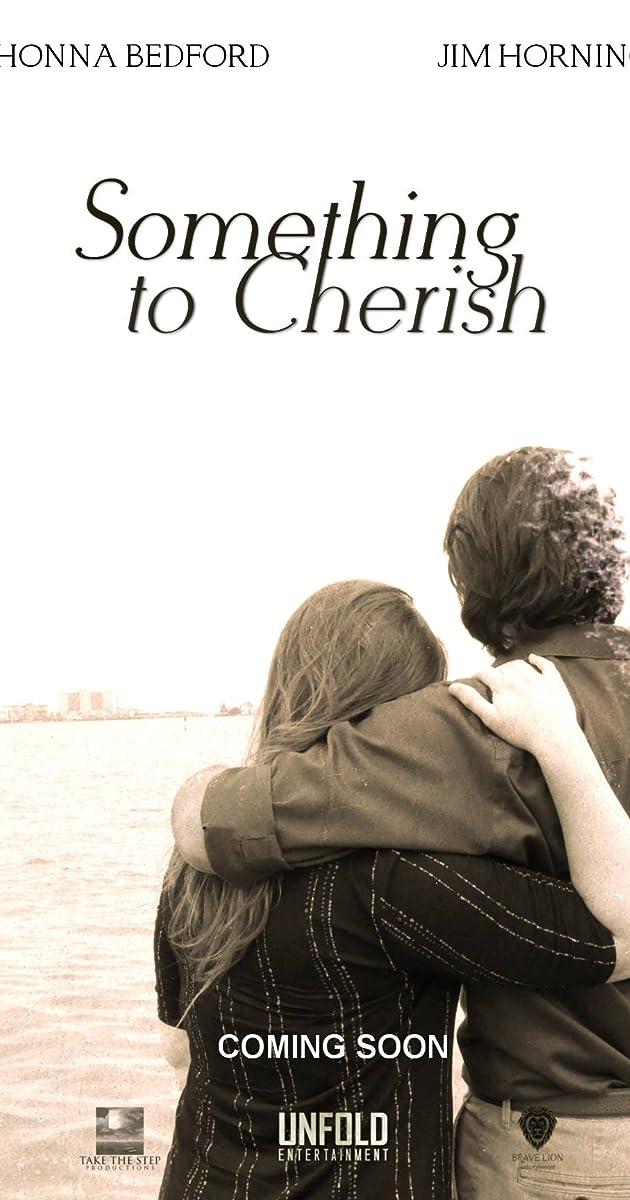 Something to Cherish (2019) - IMDb