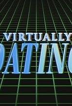 Virtually Dating