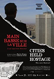 Cities Held Hostage: Main Basse Sur La Ville
