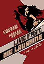 Live Fast, Die Laughing