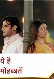 Yeh Hai Mohabbatein (TV Series 2013– ) - IMDb