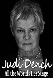 Judi Dench: All the World's Her Stage Poster