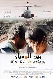 Bîn El' Widyéne (2006) film en francais gratuit