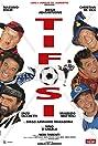 Tifosi (1999) Poster