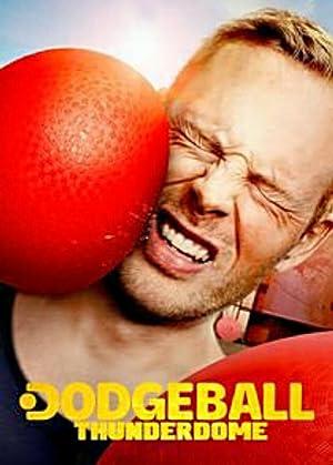 Where to stream Dodgeball Thunderdome