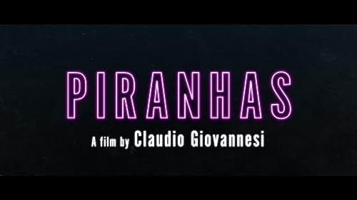 Piranhas - Official Trailer