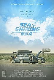 Sea to Shining Sea (2017) 720p