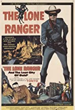 The Lone Ranger and the Lost City of Gold
