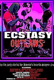 Ecstasy Outlaws (2020)