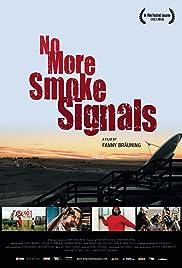 No More Smoke Signals Poster