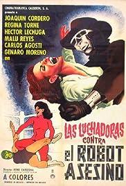 Las luchadoras vs el robot asesino Poster