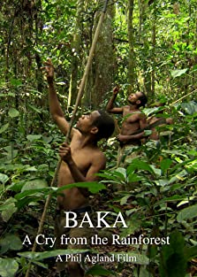 Baka: A Cry from the Rainforest (2012)