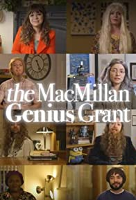 Primary photo for The MacMillan Genius Grant