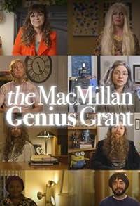 Primary photo for The MacMillan Genius Grant
