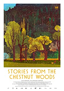 Stories from the Chestnut Woods (2019)