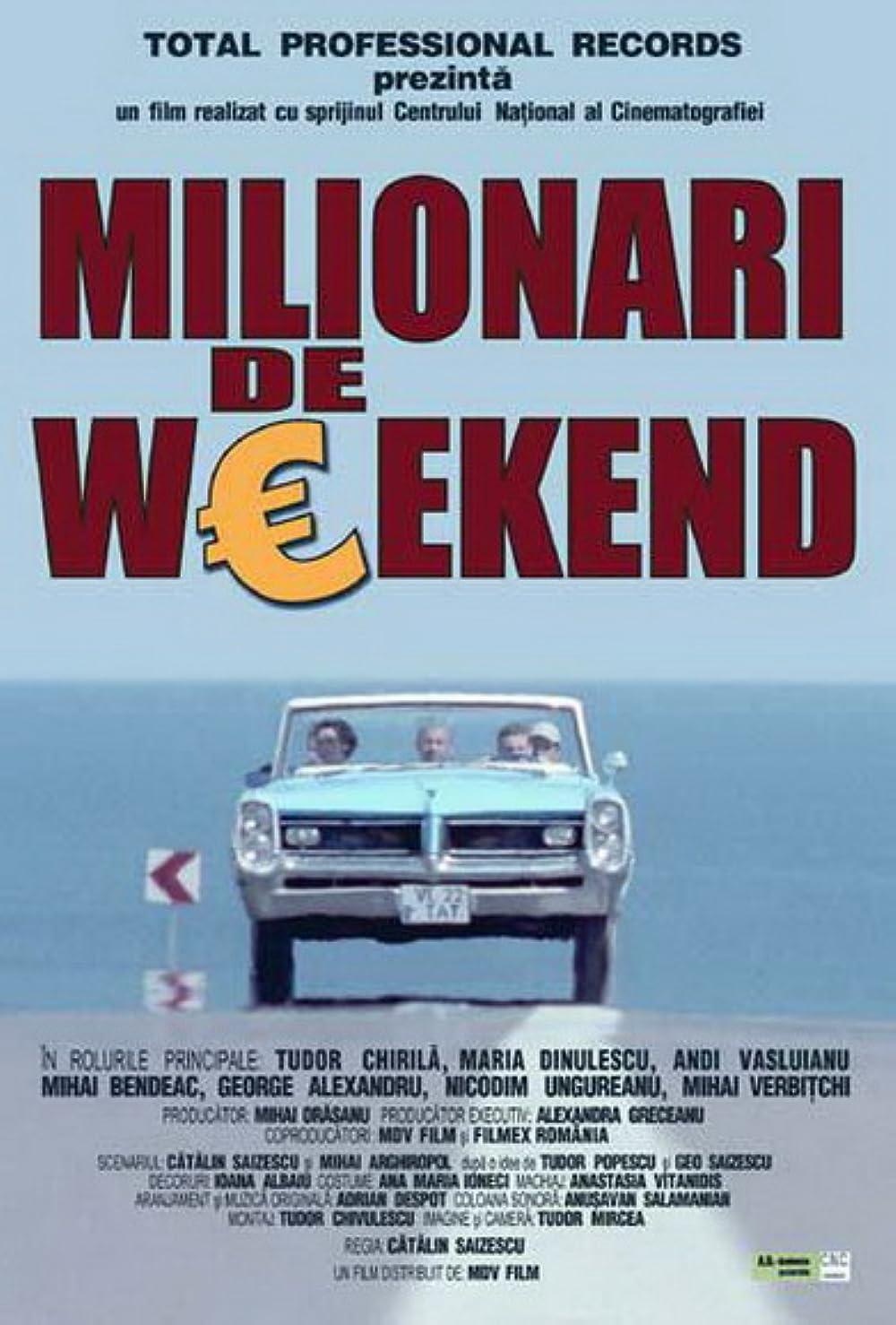 cheloo milionari de weekend)
