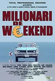 Milionari de weekend(2004) Poster - Movie Forum, Cast, Reviews