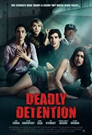 Deadly Detention (2017) The Detained 1080p