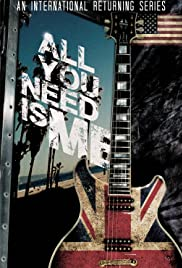 All You Need Is Me Poster