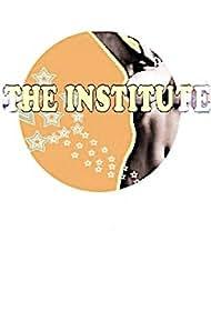 The Institute (2011)