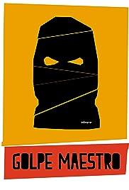 Golpe maestro Poster