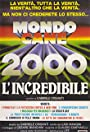 Mondo cane 2000 - L'incredibile