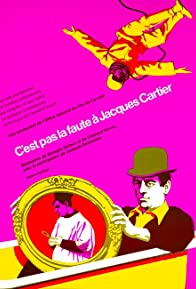 Primary photo for C'est pas la faute à Jacques Cartier