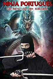 Ninja Português(2018) Poster - Movie Forum, Cast, Reviews