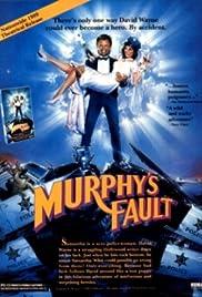 It's Murphy's Fault Poster