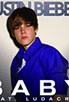 Justin Bieber Feat. Ludacris: Baby