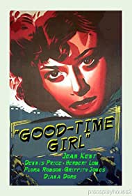 Good-Time Girl (1950) Poster - Movie Forum, Cast, Reviews