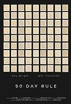 90 Day Rule