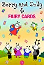 Berry and Dolly - Fairy Cards