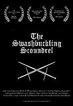 The Swashbuckling Scoundrel
