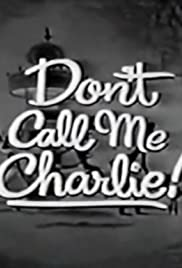 Don't Call Me Charlie Poster