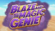 Blaze and the Magic Genie