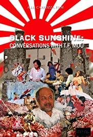 Black Sunshine: Conversations with T.F. Mou Poster