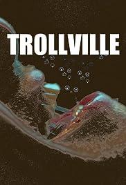 Trollville Poster