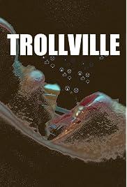 Trollville