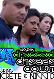 Dressed Up, Dressed Down Music Video Poster