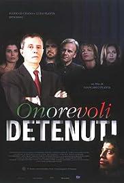 Onorevoli detenuti (1999) filme kostenlos