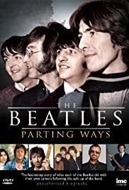 Parting Ways. An Unauthorized Story on Life After the Beatles Poster