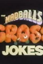 Madballs: Gross Jokes Poster