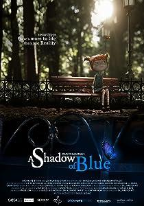 Watch online movie website A Shadow of Blue [2160p]