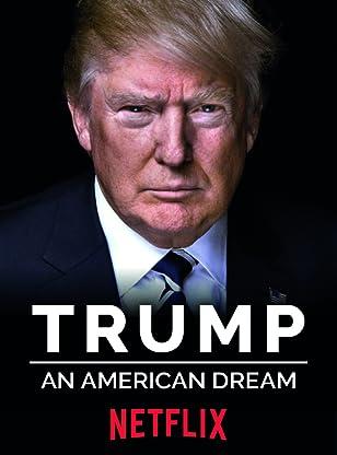 Trump An American Dream