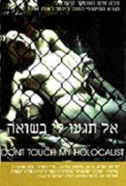 Don't Touch My Holocaust Poster