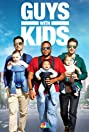 Guys with Kids (2012) Poster