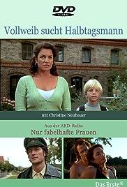 Vollweib sucht Halbtagsmann Poster